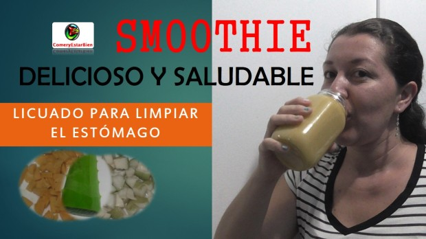 SMOOTHIE  DELICIOSO Y SALUDABLE